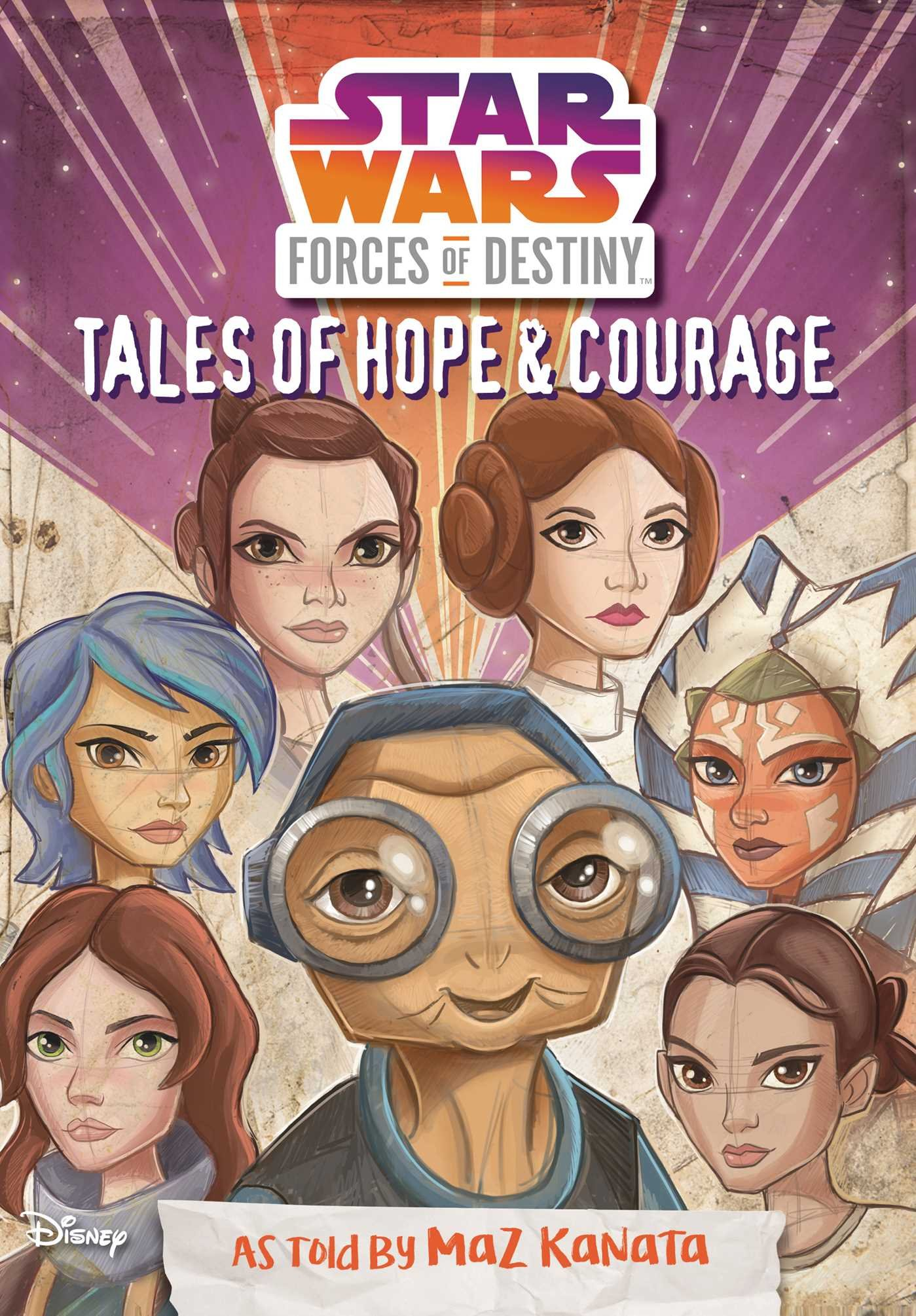 Star Wars Forces of Destiny Tales of Hope and Courage