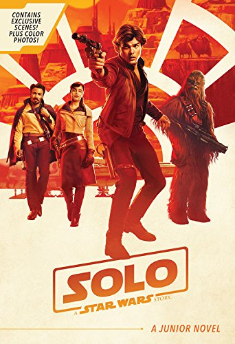 "51cV6k0IuL ""Solo: A Star Wars Story Junior Novel"" Review by Geeks of Doom"