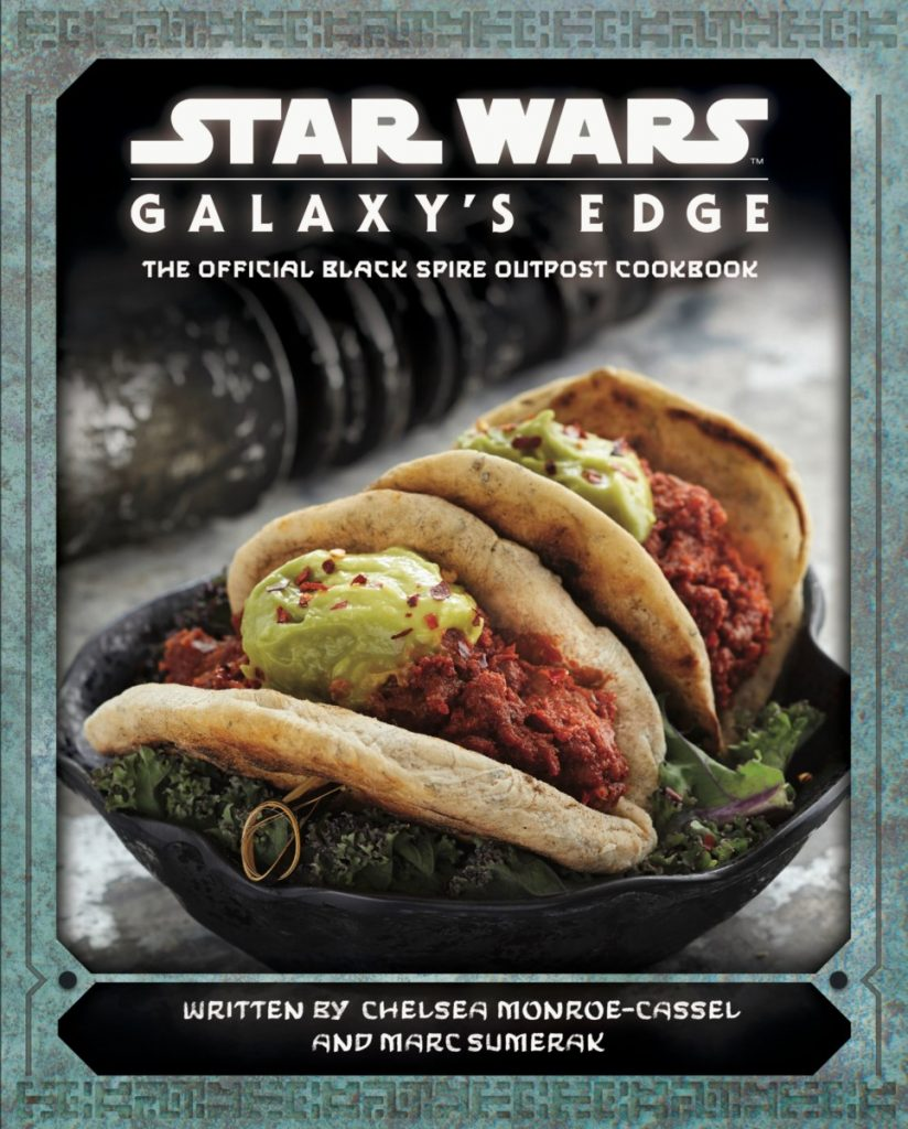 galaxys edge cookbook cover 966x1200 824x1024 Out Today: Star Wars: Galaxy's Edge: The Official Black Spire Outpost Cookbook