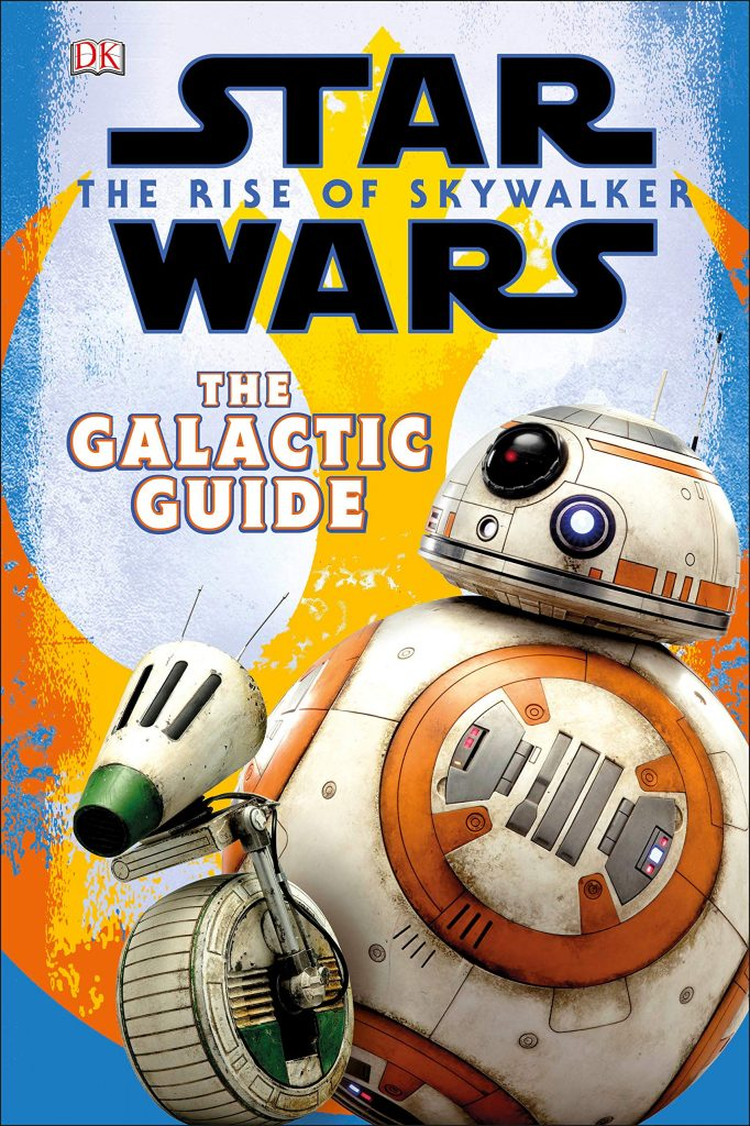 91HN qWe0wL 682x1024 Out Today: Star Wars: The Rise of Skywalker: The Galactic Guide
