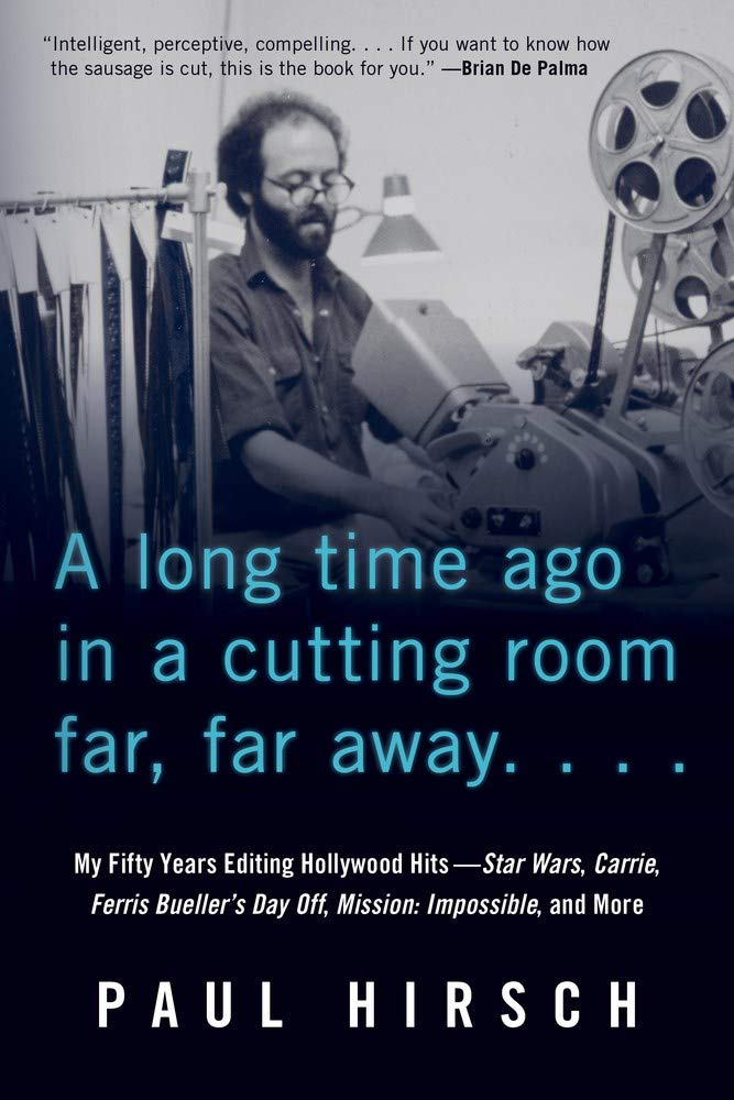 61bBmtVprJL A Long Time Ago in a Cutting Room Far, Far Away: My Fifty Years Editing Hollywood Hits―Star Wars, Carrie, Ferris Bueller's Day Off, Mission: Impossible, and More Review by Variety.com