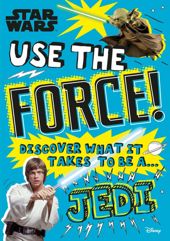 91naVAn32WL 722x1024 Out Today: Star Wars Use the Force!: Discover what it takes to be a Jedi