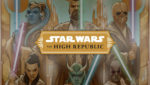 high republic announce tall 150x85 Star Wars: The High Republic author reveals galaxy wide disaster that kicks off the literary era