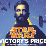 rsz victorys price 150x150 Star Wars: Victorys Price Releases a New Excerpt Ahead of March Release   Star Wars News Net