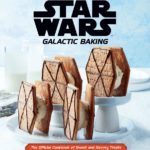 9781647223779 902x1024 1 150x150 Exclusive   Take A Look at Two New Recipes in Star Wars: Galactic Baking from Insight Editions   Star Wars News Net